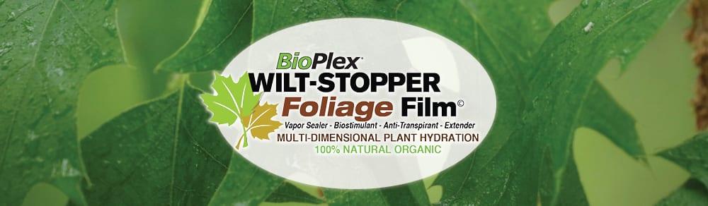 BioPlex Wilt-Stopper Foliage Film